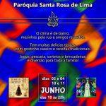 Vem aí: Festa Junina da Paróquia Santa Rosa de Lima, Participe!