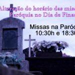 Atenção para a mudança no horário das missas no Dia de Finados