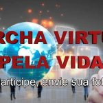 Coronavírus não freia pró-vidas brasileiros: Marcha pela Vida esse ano será virtual